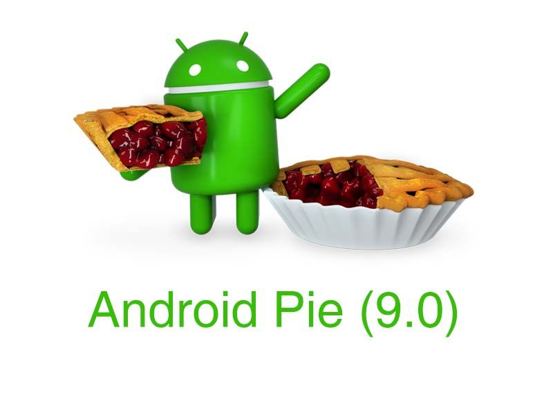 which mobile getting android Pie update, samsung, huawei, nokia, oppo, vivo, xiomi, oneplus, motorolla, sony, pixel, htc, lg